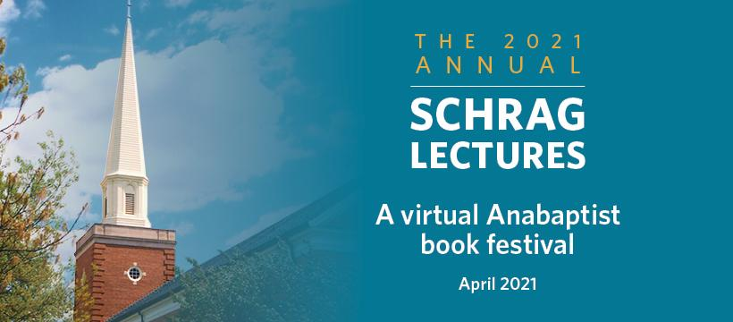 Banner ad for the Schrag Lecture series for 2021 showing a picture of a church steeple in the background