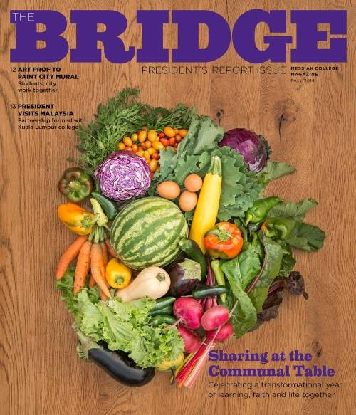 Messiah College's The Bridge: President's Report issue - Fall 2014