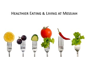"Banner for ""Healthier Eating and Living at Messiah College"""