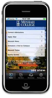 CUPRAP Gold award-winning iMessiah iPhone app : Special Project. Created with the Admissions department to provide an app that would appeal to new and prospective students.