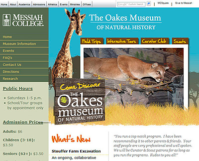 The Oakes Museum website is a collaborative project between the design and web teams. Special programming and a twist on the standard Messiah College template adds interest to this new site.